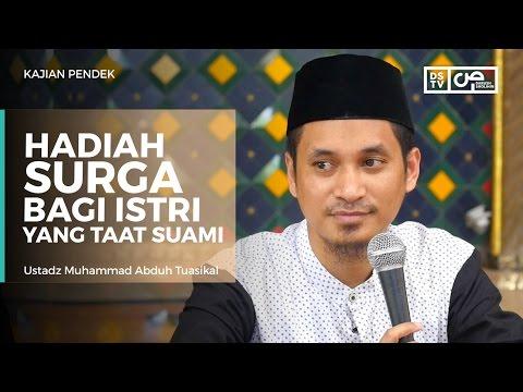 Hadiah Surga Bagi Wanita Yang Taat Suami - Ustadz M Abduh Tuasikal