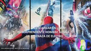 The Amazing Spider-Man 2: Rise of Electro(Completa y en Español Latino)||Broders Chou