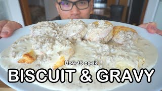 How to cook BISCUIT & SAUSAGE GRAVY
