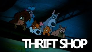 Thrift Shop - Oliver & Company