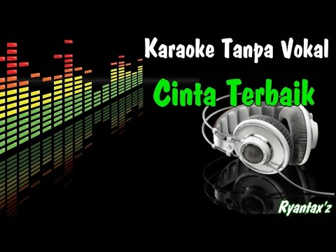 Download Lagu Karaoke Cinta Terbaik (Tanpa Vokal) MP3 Free