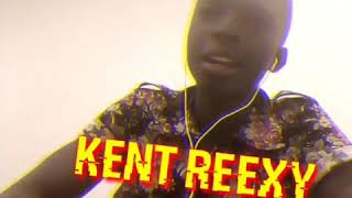 Kent reexy freestyle ( baby favour by lil kesh )