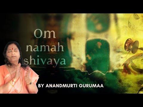 Om Namah Shivaya Japa I Maha Mantra Chanting by Anandmurti Gurumaa...