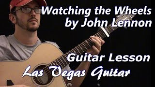 Watching the Wheels by John Lennon Guitar Lesson