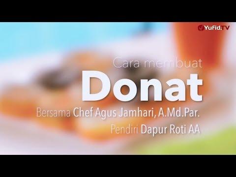 Cara Membuat Donat (Resep Donat) - Dapur Yufid