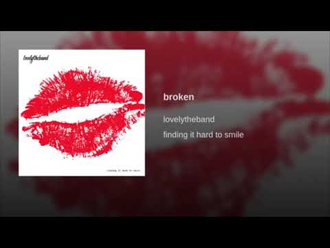 Lovelytheband - Broken (1 Hour Loop)