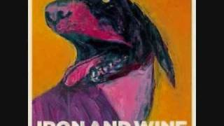 Watch Iron  Wine White Tooth Man video