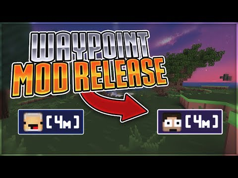 WAYPOINT MOD RELEASE (SHOWS MINECRAFT HEADS)