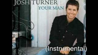 Josh Turner - Your Man (Instrumental)