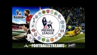 Watch LIVE Football - English Premier League - Streaming Online in HD!