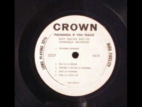 Pachanga pachanga - Rudy Macías and his Charanga Orchestra