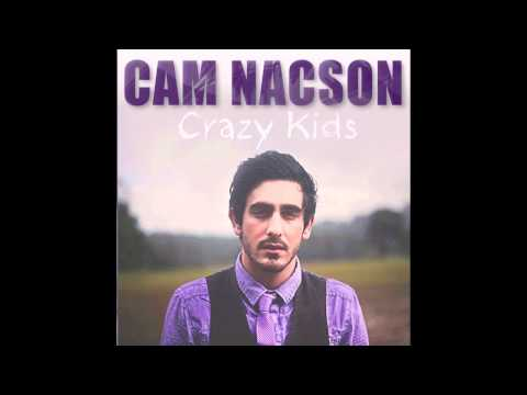 Crazy Kids (Radio Edit) - Cam Nacson (Audio)