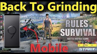 Were Back On Ros Mobile! - Rules Of Survival Mobile