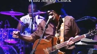 Chuck Brown ** Wind Me Up Chuck ** Live