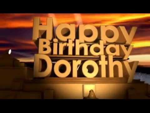 Happy Birthday Dorothy Youtube