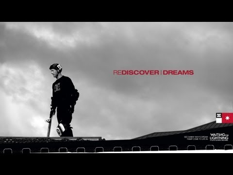 DC SHOES: REDISCOVER DREAMS -- DANNY WAY