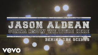 "Download Lagu Jason Aldean - Making of the ""Gonna Know We Were Here"" Music Video Gratis STAFABAND"