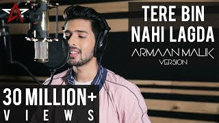 download lagu Tere Bin Nahi Lagda - Armaan Malik Version  gratis