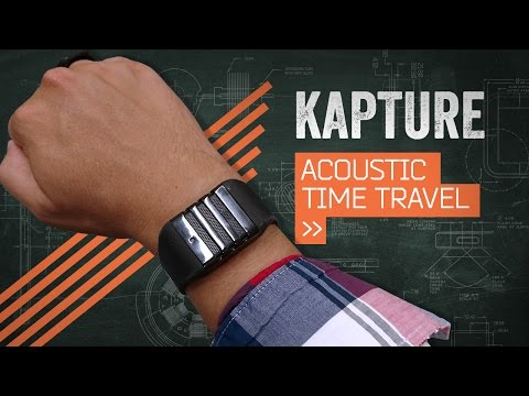 Kapture: Wearable Microphone Or Time Machine?
