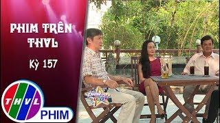 THVL | Phim Trên THVL - Kỳ 157: Ngậm ngùi | Tình tay ba giữa Hạnh Thúy, Mai Trần và Quang Khải