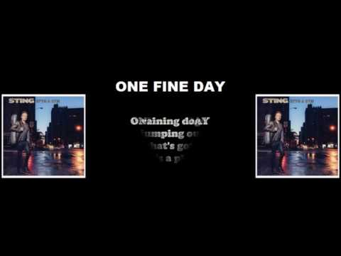 Sting - One Fine Day (Lyrics)
