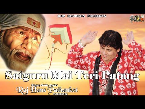 Raj Hans Pathankot Live satguru main teri patang 09216885922