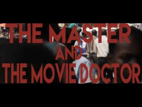 Master and the Movie Doctor