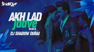 Akh Lad Jaave Dj Shadow Dubai Remix Loveratri Badshah