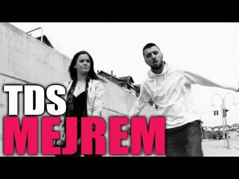 TDS - Mejrem (Official Video HD)
