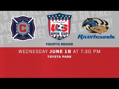 U.S. Open Cup - Chicago Fire vs. Pittsburgh Riverhounds June 18, 2014