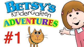 Betsy's Kindergarten Adventures - Full Episode #1