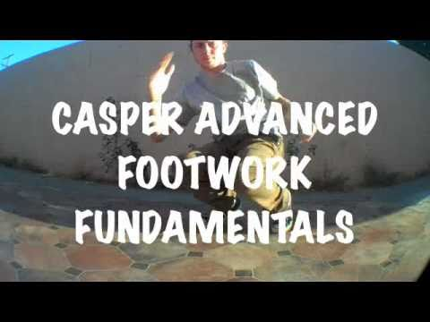 CASPER ADVANCED FOOTWORK FUNDAMENTALS