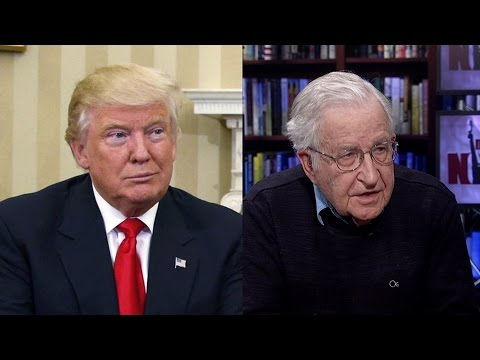 Noam Chomsky: Trump Administration is Aiming to Decimate All Programs to Help Working People