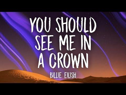 Download Billie Eilish  you should see me in a crown Lyrics