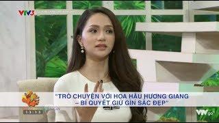Chia sẻ của Hương Giang với khán giả của Vui Sống Mỗi Ngày l 24/5/2018 l Bản Quyền: VTV3