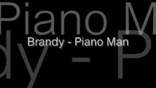 Watch Brandy Piano Man video