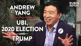 Andrew Yang LIVE: UBI, 2020 Election, TRUMP | Rubin Report
