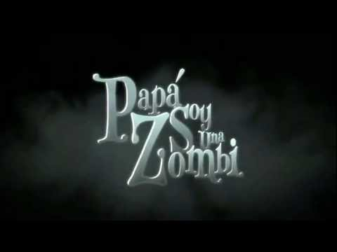 Papá, soy un zombie.flv