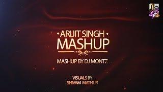 download lagu Arijit Singh Mashup  Dj Montz  Shivam Mathur gratis