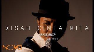OST Dia Menantu Rahsia   Kisah Cinta Kita - HAFIZ SUIP    Lyric Video
