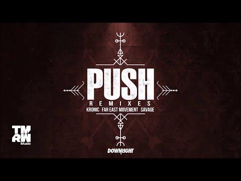Kronic & Far East Movement & Savage - Push (SCNDL Remix)