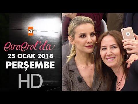 Esra Erol'da 25 Ocak 2018 Perşembe - 534. bölüm