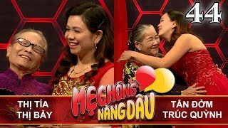 MOTHER&DAUGHTER-IN-LAW| Ep 44 UNCUT| Luu Thi Tia - Luong Thi Bay| Tan Dom - Truc Quynh|  130118 💛