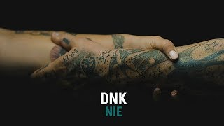 DNK - Nie (official video)