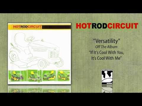 Hot Rod Circuit - Versatility