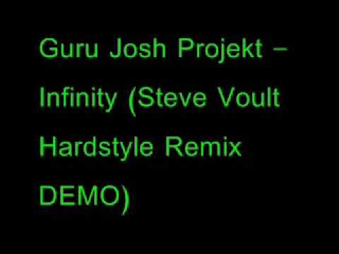 Guru Josh Projekt Infinity Steve Voult Hardstyle Remix