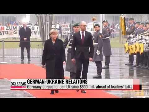 Germany agrees to loan Ukraine $600 mil. ahead of leaders′ talks   독일, 경제난 우크라에