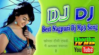 Best Nagpuri Dj Song 2017 Mix By Dj Rajendra