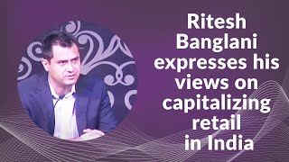 Ritesh Banglani expresses his views on