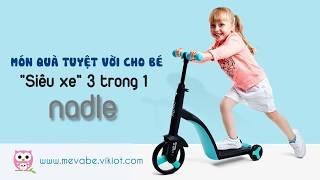 Xe đạp trò chơi cho bé - Nadle 3 trong 1